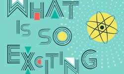 What is so exciting about physics?